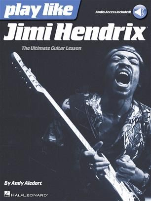 Play like Jimi Hendrix: The Ultimate Guitar Lesson